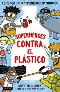 Libro superhéroes contra el plástico